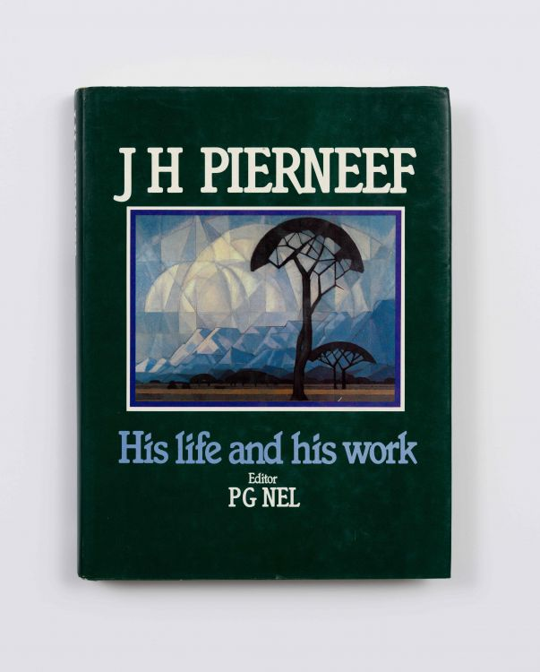 P G Nel; J H Pierneef: His Life and his Work