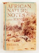 Selous, Frederick Courteney; African Nature Notes and Reminicences
