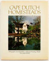 Goldblatt, David and Courtney-Clarke, Margaret and Kench, John; Cape Dutch Homesteads
