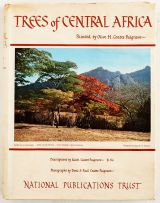Coates Palgrave, Keith and Coates Palgrave, Deric and Coates Palgrave, Paul; Trees of Central Africa Painted by Olive H. Coates Palgrave