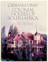 Viney, Graham and Proust, Alain; Colonial Houses of South Africa