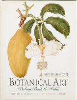 Arnold, Marion (ed.); South African Botanical Art: Peeling Back the Petals