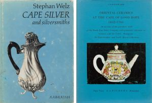 Stephan Welz; CS Woodward; Cape Silver and Silversmiths; Oriental Ceramics at the Cape of Good Hope: 1652–1795, two