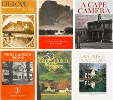 Various; Life at the Cape a Hundred Years Ago; Cape Dutch Houses and Farms; A Cape Camera; The Old Buildings of the Cape; 50 Cape Dutch Houses; Cape Dutch Homesteads