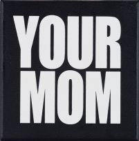 Ed Young; Your Mom
